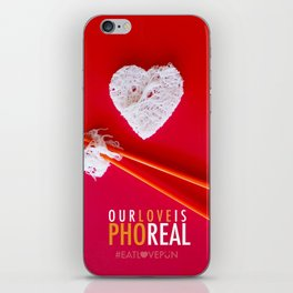 Our Love is Pho Real iPhone Skin