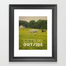 Let's Go Outside Framed Art Print