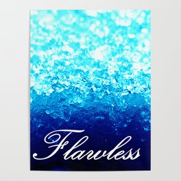 FLAWLeSS Turquoise Crystals Poster