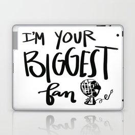 biggest fan Laptop & iPad Skin