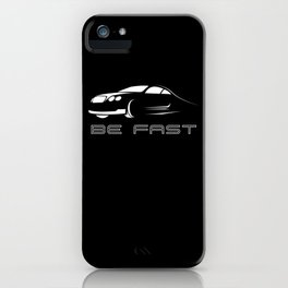 Car Lover - Be Fast iPhone Case