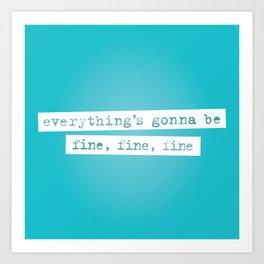 Everything's Gonna Be Fine / Jagged Little Pill Broadway Art Print