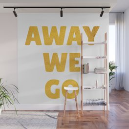 Away We Go in Bold Gold Wall Mural