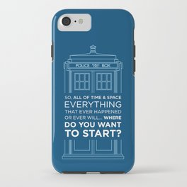 Doctor Who - TARDIS Where Do You Want to Start iPhone Case