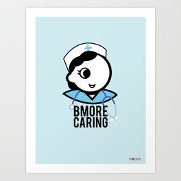 Bmore Caring Art Print