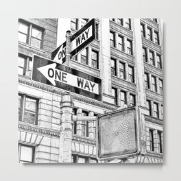 Stop, Look and One Way Street . Metal Print