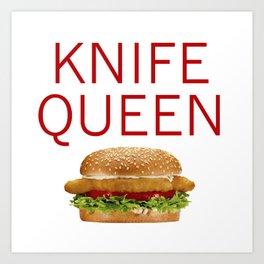 KNIFE QUEEN Art Print