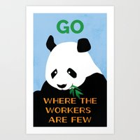 Go Where the Workers are Few Art Print