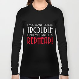 Redhead T-Shirt Funny Find Yourself A Redhead Tee Apparel Long Sleeve T-shirt