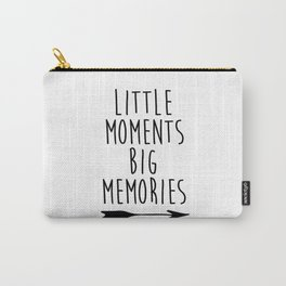 Baby Room Decor, Little moments big memories,Printable Wall Art, Inspirational poster, kids room dec Carry-All Pouch
