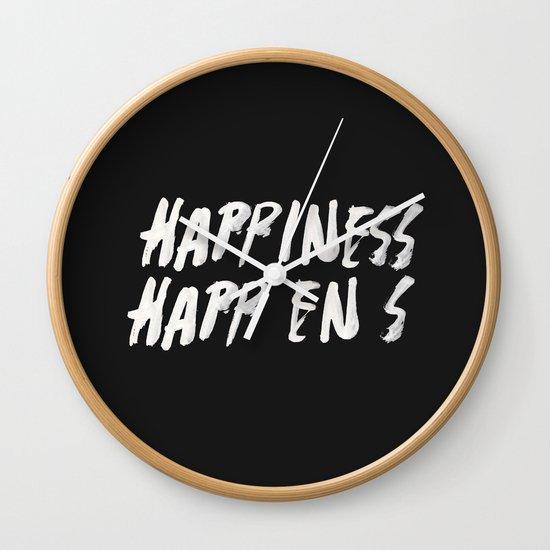 HAPPINESS HAPPENS Wall Clock