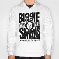 biggie smalls Hoodies featuring Biggie Smalls for Mayor by Chris Piascik