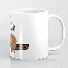 Nope. Not Today! Funny Sleeping Sloth On A Branch Gift Coffee Mug