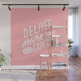 deliver more Wall Mural