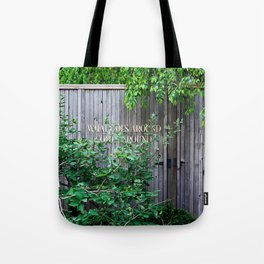 what goes around comes around Tote Bag