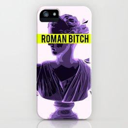 Roman Bitch iPhone Case