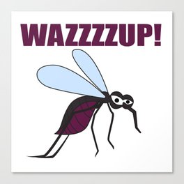 Mosquito Wazzup Insect Comic Saying Funny Blood Sucker Gift idea Canvas Print