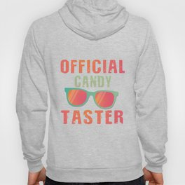 Official Candy Taster! Hoody