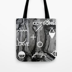 Our bones leave messages Tote Bag