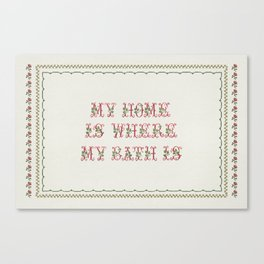 my Home is where my bath is - Vintage By Totalia Canvas Print
