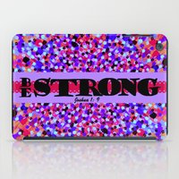 scripture iPad Cases featuring BE STRONG Bold Colorful Purple Abstract Painting Pattern Christian Scripture Inspiration Typography by The Faithful Canvas