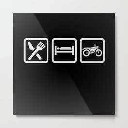 Eat Sleep Motorcycling - Biker Design Metal Print
