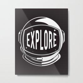 Astronaut Helmet: Explore  Metal Print
