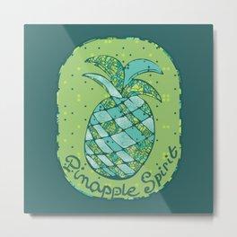 Pinapple Spirit Metal Print