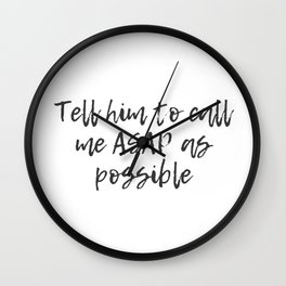 ASAP As Possible Wall Clock