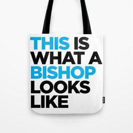 This What a Bishop Looks Like Tote Bag