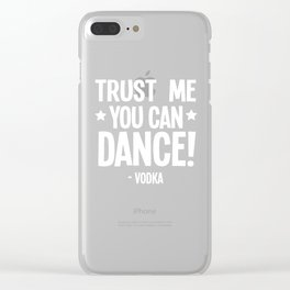 Vodka alcohol Dancing beer drinking funny gifts Clear iPhone Case