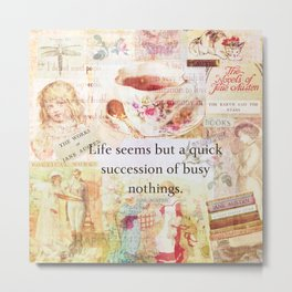 Jane Austen Funny Life Quote Metal Print