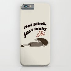 Not blind, just kinky! iPhone 6s Slim Case