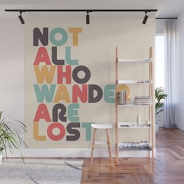 Retro Not All Who Wander Are Lost Typography Wall Mural