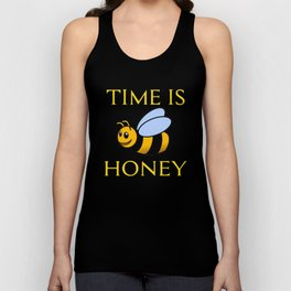 Funny Beekeeping Gift Time is honey Unisex Tank Top