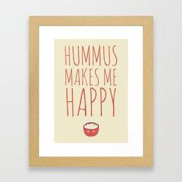 Hummus Makes Me Happy Framed Art Print