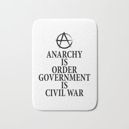 Anarchy quote Bath Mat