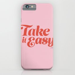 Take it Easy (Red/Pink Palette) iPhone Case