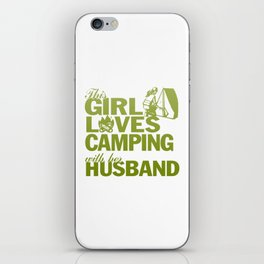 LOVES CAMPING WITH HER HUSBAND iPhone Skin