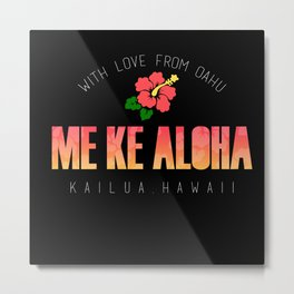 With Love, Kailua Metal Print