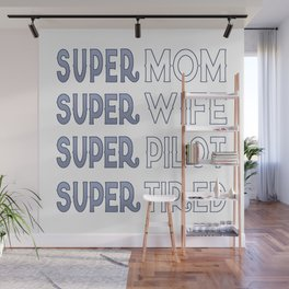 Super Pilot Mom Wall Mural