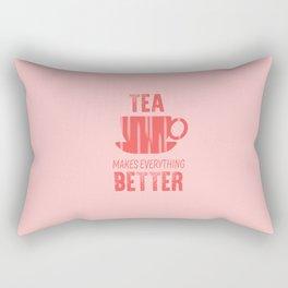 tea makes everything better, pink Rectangular Pillow