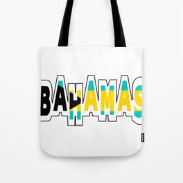 Bahamas Font with Bahamian Flag Tote Bag