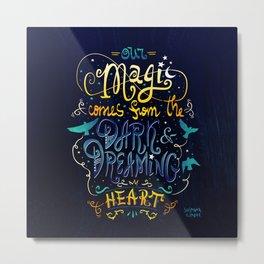 Our Magic Metal Print
