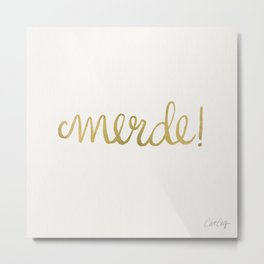 Pardon My French – Gold Ink Metal Print