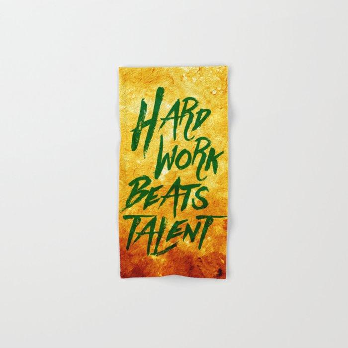 Hard Work Beats Talent Hand & Bath Towel