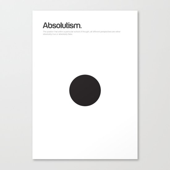 Absolutism Canvas Print