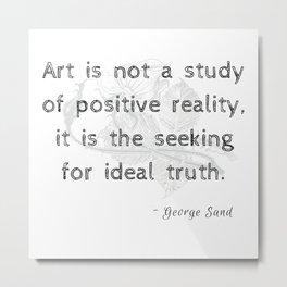Art & Truth Metal Print