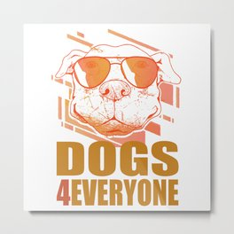 Dogs for Everyone Metal Print