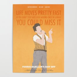 Life Moves Pretty Fast (Ferris Bueller) Poster